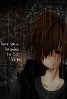 Thank You For Loving an Idiot Like Me by Abhie008