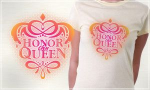 honor thy queen - shirt by xtianares