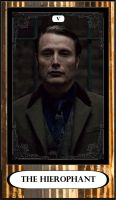 Hannibal Tarot: V - The Hierophant by DarkFairyoftheWood