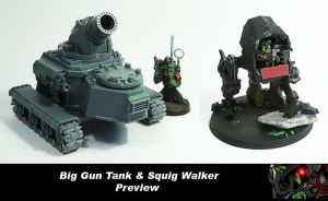 Big Gun + Squig Tank Preview by Proiteus