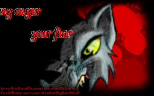 My Anger, Your Fear by EnvythisRoadRunner