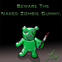 Beware the Naked Zombie Gummy by annora