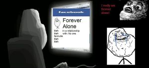 Forever Alone on Facebook by Lefty916