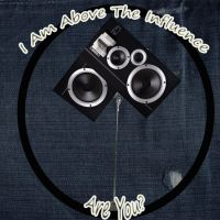 I am above the influence by MsBritten