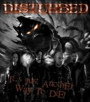 Another Disturbed Way To Die by TommyRangg