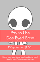 Pay To use {Doe Eyed} 150 points or $1.50 by Koru-ru