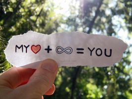 My Heart + Infinity = YOU by goRillA-iNK