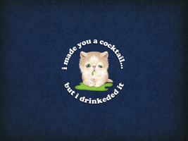 Pukey Kitteh - i made you a cocktail... Wallpaper by armageddon