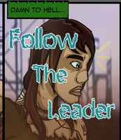 Follow The Leader Page 16 by LochCamaen
