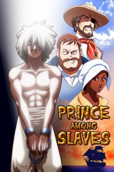 Prince among Slaves... by Nayzak