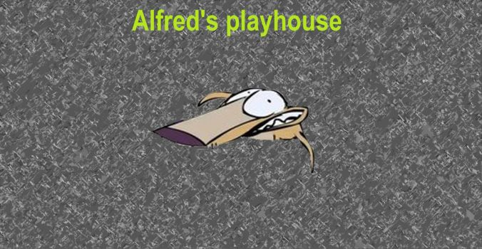 Alfred's Playhouse by Madam-Flare