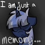 I Am Just A Memory... by SrsAwkwardTeen