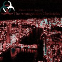 Armageddon Chronicles 2 by fenixfyre5