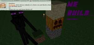 Ask Enderman: Where do you set the blocks to take? by EnderMan-Answers