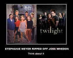 Stephanie Meyer clearly ripped off Joss Whendon by DoctorWhoOne