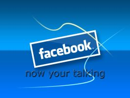 Facebook-now your talking by will-yen