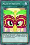 Mask of Honesty (MLP): Yu-Gi-Oh! Card by PopPixieRex