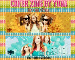 [Cover Zing] TaeYeon - Jessica By Yuna by YunaPhan