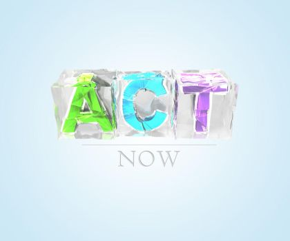 Act Now by Arnovw