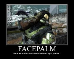 Facepalm Demotivational by NeonVictorian