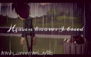 RC9GN - Heaven Knows I Tried by DaisyShaneningham