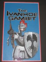 Ivanhoe Gambit Painting by toadking07
