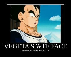 Vegeta's WTF Face--(Poster) by XPvtCabooseX