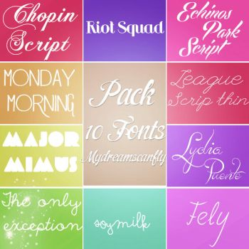 Pack 10 Fonts by Mydreamscanfly
