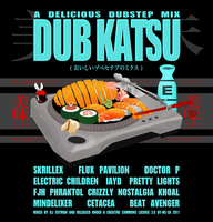 Dubkatsu by skyfries