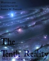 The 10th Reality by amber-phillps