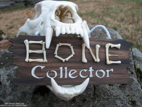 Bone Collector Painted Sign SOLD by Shadyufo