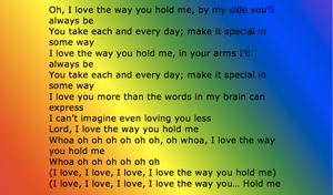 I Love The Way You Hold Me... by Lifes-what-u-make-it