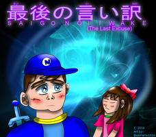 Saigo no Iiwake (The Last Excuse) by BlueMario1016