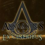 Assassin's Creed - Ex Cineribus: Chapter 1 by VixenSkywalker