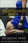 The Billionaire's Bride by JacquelineSweet
