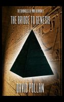 Bridge to Genesis - Chapter 3 by DP-PRODUCTIONS