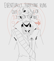 But Eventually Everyone Runs Out of Time by magicatgirl