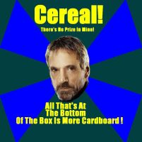 Jeremy Irons Cereal Meme by Jeffyraccoon