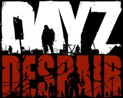 dayz despair by TugoDoomER