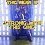 The RUM is STRONG with this one... by captainjaze