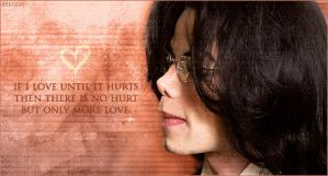 Love until it hurts. by Meggy-MJJ