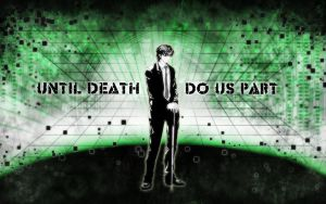 Until Death Do Us Part WP 2 by Hallucination-Walker