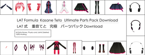 .:Parts DL:. LAT Kasane Teto Ultimate Parts Pack by MMDAnimatio357