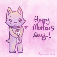 Happy Mother's Day by Lunar-Wind