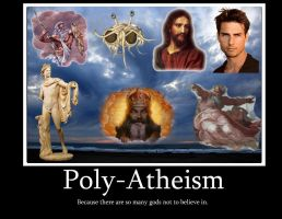 Poly-Atheism Demotivational by hull612