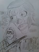 They Live by Deadfish-Comics