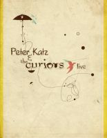 Peter Katz and the Curious 2 by justincurrie