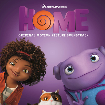Home (2015) - Original Motion Picture Sountrack by PercyJacksonAlways