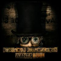 Imagenes Imperfectas Wants You! by IMAGENES-IMPERFECTAS