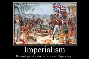 Imperialism Demotivator by Party9999999
